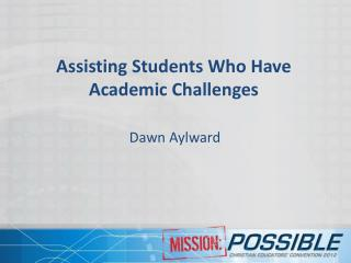 Assisting Students Who Have Academic Challenges