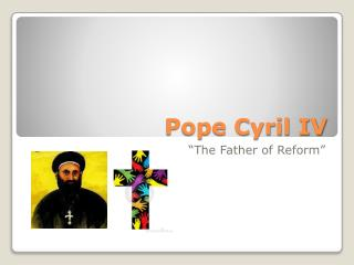 Pope Cyril IV