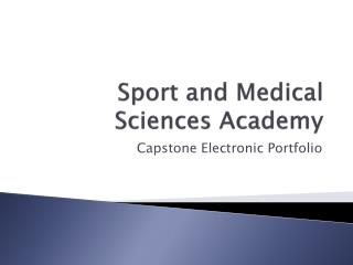 Sport and Medical Sciences Academy