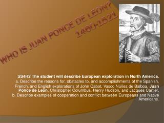 Who is Juan Ponce de Leon? 1460-1521