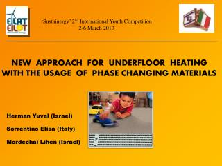 NEW  APPROACH  FOR  UNDERFLOOR  HEATING  WITH THE USAGE  OF  PHASE CHANGING MATERIALS