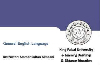 King Faisal University e- Learning Deanship &  Distance Education