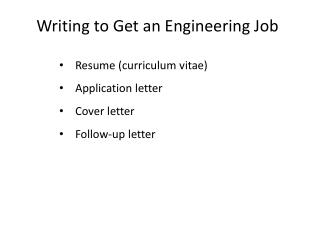 Writing to Get  an Engineering  Job