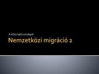Nemzetközi migráció 2