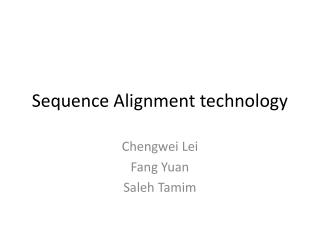 Sequence Alignment technology