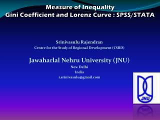 Measure of Inequality Gini  Coefficient and  Lorenz Curve  :  SPSS/STATA