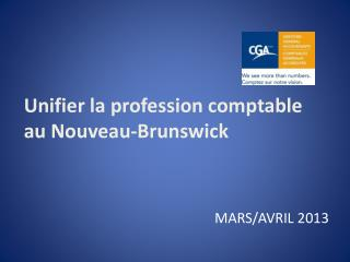 Unifier la profession comptable au Nouveau-Brunswick