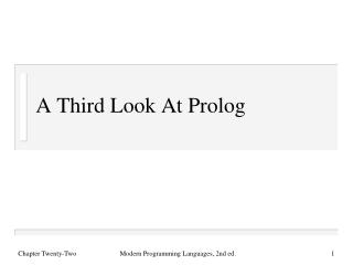 A Third Look At Prolog