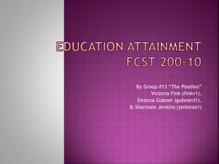 Education Attainment FCST 200-10