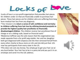 Mailing Address (All Donations): LOCKS OF LOVE 234 Southern Blvd. West Palm Beach, FL 33405-2701
