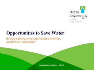 Opportunities to Save Water