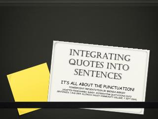 Integrating quotes into sentences