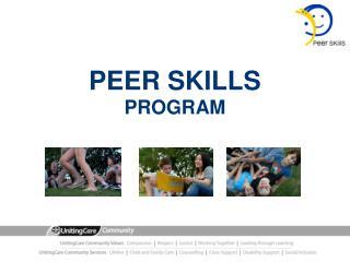 PEER  SKILLS PROGRAM