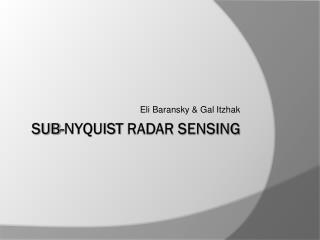 Sub- nyquist  radar sensing