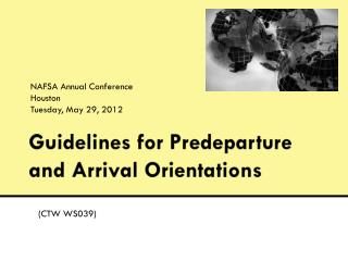 Guidelines for  Predeparture  and Arrival Orientations