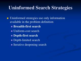Uninformed Search Strategies