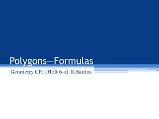 Polygons—Formulas