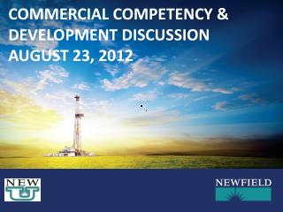Commercial Competency & Development Discussion august 23, 2012