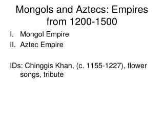 Mongols and Aztecs: Empires from 1200-1500
