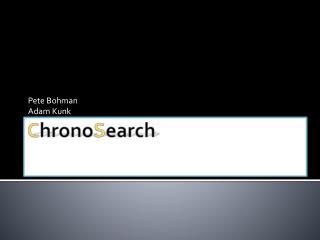 C hrono S earch
