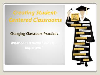 Creating Student-Centered Classrooms