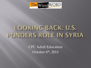 Looking Back: U.S. ponders role in  syria