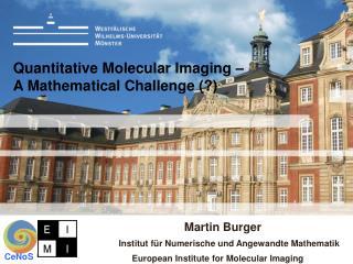 Quantitative Molecular Imaging