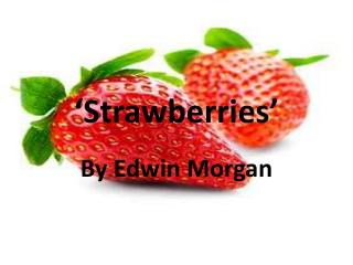 'Strawberries'