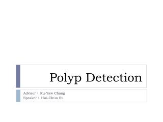 Polyp Detection
