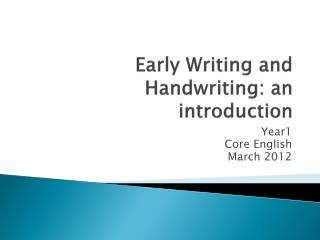 Early Writing and Handwriting: an introduction