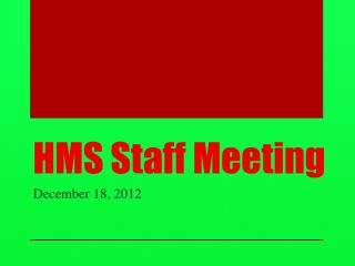 HMS Staff Meeting