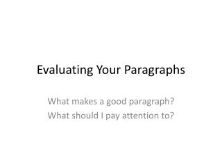 Evaluating Your Paragraphs