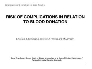 RISK OF COMPLICATIONS IN RELATION TO BLOOD DONATION