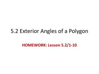 5.2 Exterior Angles of a Polygon