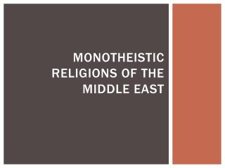 Monotheistic religions of the middle east