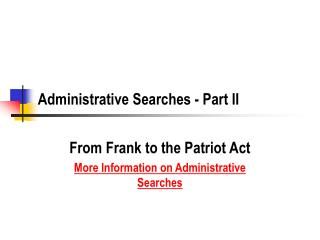 Administrative Searches - Part II