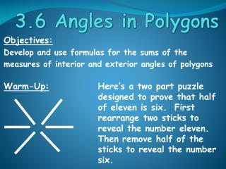 Objectives: Develop and use formulas for the sums of the