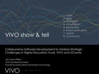 VIVO show & tell