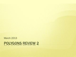 Polygons Review 2