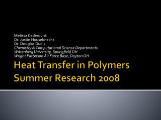 Heat Transfer in Polymers Summer Research 2008
