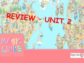 REVIEW – UNIT  2