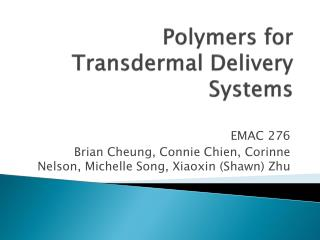 Polymers for Transdermal Delivery Systems
