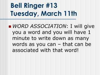 Bell Ringer #13 Tuesday, March 11th