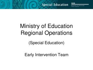 Ministry of Education Regional Operations
