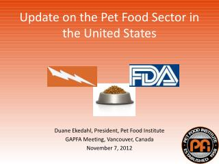 Update on the Pet Food Sector in the United States