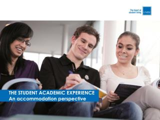 THE STUDENT ACADEMIC EXPERIENCE An accommodation perspective
