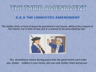 THE THIRD AMENDMENT