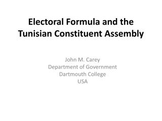 Electoral Formula and the  Tunisian Constituent Assembly