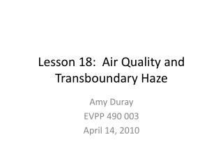 Lesson 18:  Air Quality and  Transboundary  Haze