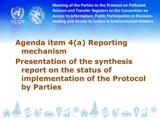 Agenda item 4(a) Reporting mechanism